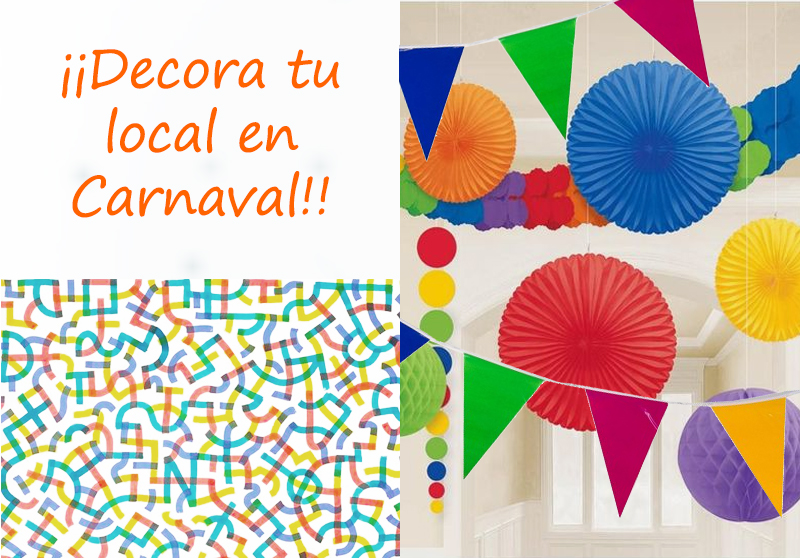 DECORA TU LOCAL EN CARNAVAL