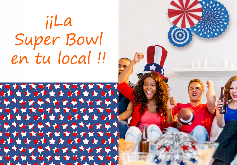 SUPER BOWL EN TU LOCAL